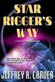 Star Rigger's Way (Star Rigger Universe)