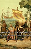 Image of Admiral of the Ocean Sea - A Life of Christopher Columbus