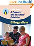 Parents' and Teachers' Guide to Bilin...