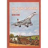 Young Historian: Bk. 2by Haydn Evans
