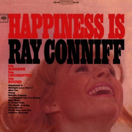 Ray Conniff - Happiness Is - Zortam Music