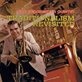 Traditionalism Revisited / Bob Brookmeyer