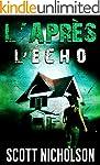 L'�cho: Un thriller post-apocalyptiqu...