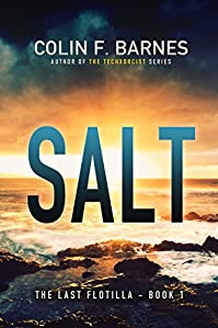 (FREE on 11/19) Salt: A Post-apocalyptic Mystery by Colin F. Barnes - http://eBooksHabit.com
