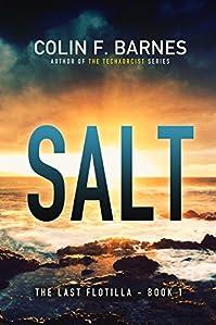 (FREE on 11/19) Salt: A Post-apocalyptic Mystery by Colin F. Barnes - http://eBooksHabit.com