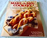 img - for Make-A-Mix Cookery: How To Make Your Own Mixes - 200 Tested Recipes To Save Time And Money book / textbook / text book