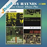 Three Classic Albums Plus (We Three / Just Us / Out of the Afternoon) [Remastered]