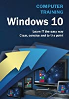 Computer Training: Windows 10 Front Cover
