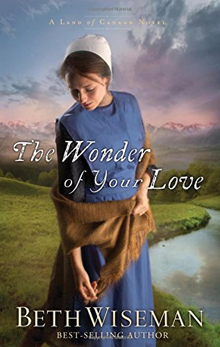 Image of The Wonder of Your Love (A Land of Canaan Novel)