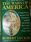 The Wars of America, Vol. 2: From 1900 to 1992 (0060924101) by Leckie, Robert