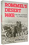 Rommel's Desert War: The Life and Death of the Africa Korps (0812827848) by Mitcham, Samuel W.