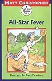 All-Star Fever: A Peach Street Mudders Story (0316141984) by Christopher, Matt