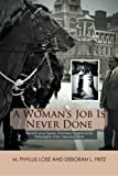 img - for A Woman's Job Is Never Done book / textbook / text book