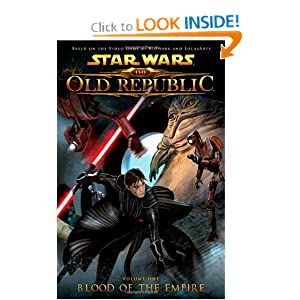Star Wars: The Old Republic Volume 1 - Blood of the Empire (Star Wars book