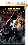 Star Wars: The Old Republic Volume 1 - Blood of the Empire