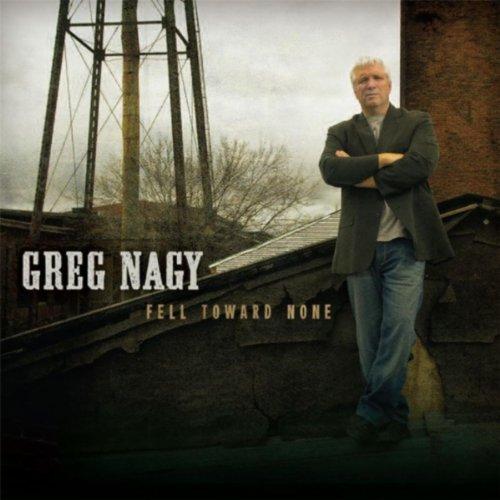 Greg Nagy - Fell Toward None