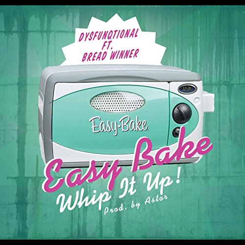 easy-bake-feat-breadwinner-explicit