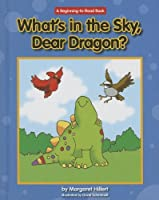 What's in the Sky, Dear Dragon?