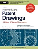 img - for How to Make Patent Drawings: A Patent It Yourself Companion [Paperback] [2011] Sixth Edition Ed. Jack Lo Patent Agent Patent Agent Patent Agent Patent Agent Patent Agent Patent A, David Pressman Attorney book / textbook / text book