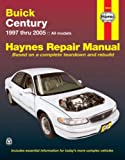 img - for Buick Century 1997 thru 2005: All models (Haynes Repair Manual) book / textbook / text book