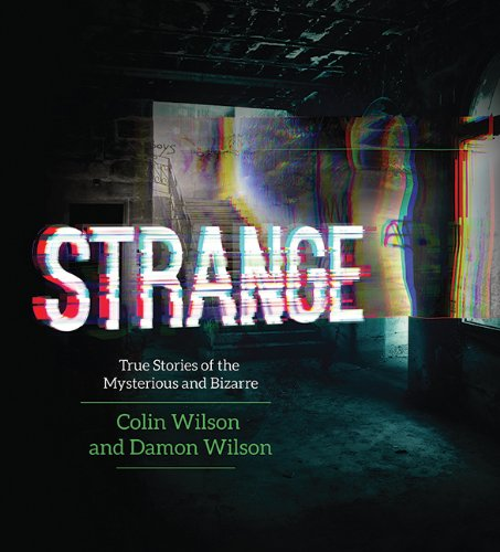 Strange: True Stories of the Mysterious and Bizarre