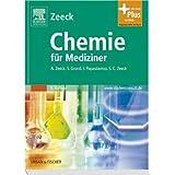 """Chemie f�r Mediziner mit StudentConsult-Zugangvon """"Axel Zeeck"""""""