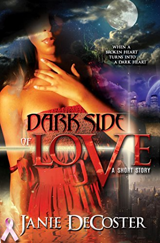 Book: Dark Side of Love by Janie De Coster