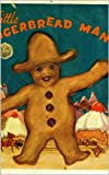 img - for Gingerbread Man: The Ultimate Edition (All 13 versions, original period illustrations, fully annotated + audio links) book / textbook / text book