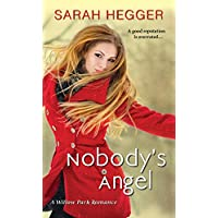 Nobody's Angel (A Willow Park Romance)