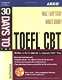 The Complete Guide to the to the TOEFL CBT, w. 13 Audio-CDs and 1 CD-ROM