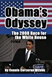 img - for Obama's Odyssey: The 2008 Race for the White House book / textbook / text book