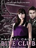 Rachel Caine Bite Club (Morganville Vampires)