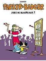 Parker & Badger - Hors-série - tome 1 - Jobs de Blaireaux HS