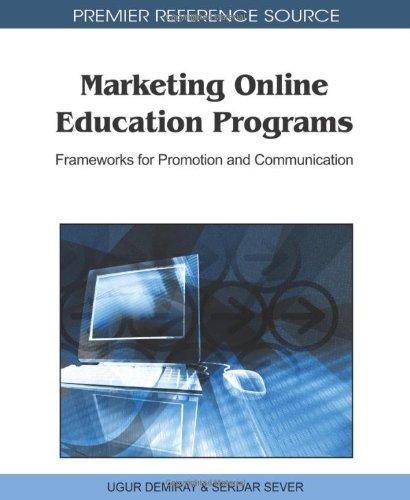 Marketing Online Education Programs: Frameworks