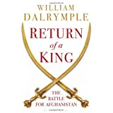 Return of a King: The Battle for Afghanistanby William Dalrymple