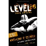 "Level 26: Dark Origins. Thrillervon ""Anthony E. Zuiker"""