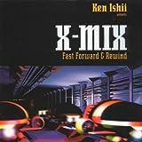 X-Mix 8(Ken Ishii-Fast Forward