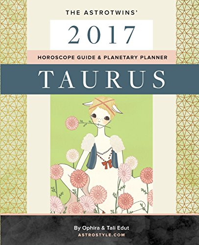 taurus-2017-the-astrotwins-horoscope-guide-planetary-planner