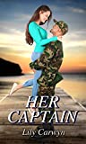 Her Captain (First Kiss Romances Book 12) (English Edition)