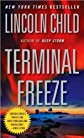 Child&#39;s Terminal Freeze (Terminal Freeze by Lincoln Child (Mass Market Paperback - Dec 29, 2009))