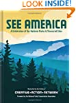 See America: A Celebration of Our Nat...