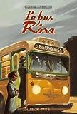 Le Bus de Rosa par Silei