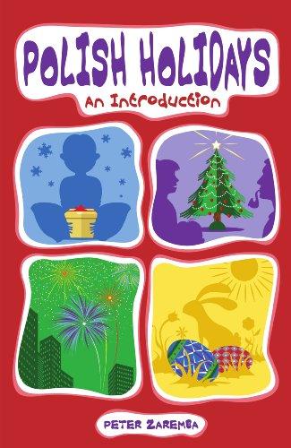 Polish Holidays: An Introduction by Peter Zaremba