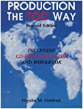 Production the TOC Way with Simulator (0884271757) by Eliyahu M. Goldratt