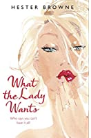 What The Lady Wants