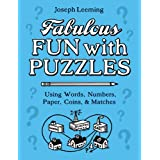 Fabulous Fun with Puzzlesby Joseph Leeming