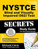 NYSTCE Blind and Visually Impaired (062) Test Secrets