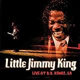 echange, troc Little Jimmy King - Live at Bb King's La