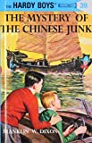 Franklin W. Dixon The Mystery of the Chinese Junk (Hardy Boys)