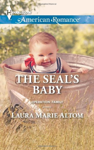 Image of The SEAL's Baby (Harlequin American Romance\Operation: Family)
